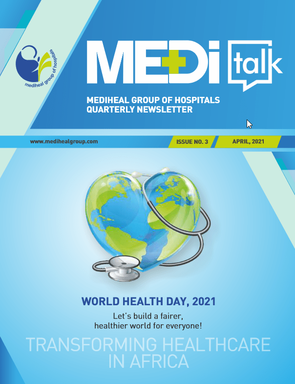 MediTalk Volume.2 Mediheal Group of Hospitals Newsletter issue no.3 April 2021
